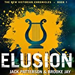 Elusion: The New Victorian Chronicles | Jack Patterson,Brooke Jay