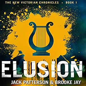Elusion: The New Victorian Chronicles | [Jack Patterson, Brooke Jay]