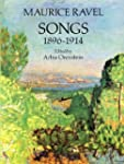 Maurice Ravel: Songs 1896-1914. Parti...
