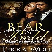 Bear & Bold: A BBW Billionaire Shifter Romance: Bears & Beauties, Book 4   Terra Wolf, Mercy May