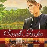 Sarah's Garden: A Patch of Heaven Novel | Kelly Long