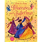 How to Draw  Princesses and Ballerinas (Usborne Activities) ~ Fiona Watt
