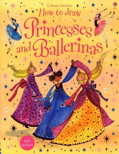 How to Draw  Princesses and Ballerinas (Usborne Activities) (How To Draw The Garden compare prices)