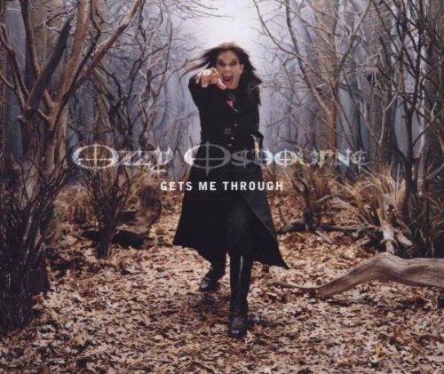 Ozzy Osbourne - Gets Me Through (CDS, EPC 671888 2) - Lyrics2You