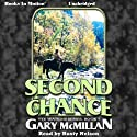 Second Chance: The Tye Watkins Series, Book 7 (       UNABRIDGED) by Gary McMillan Narrated by Rusty Nelson
