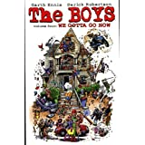 The Boys: We Gotta Go Now v. 4by Garth Ennis