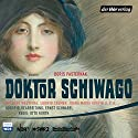 Doktor Schiwago Performance by Boris Pasternak Narrated by Gert Westphal, Ludwig Cremer, Joana Maria Gorvin, Bernhard Minetti
