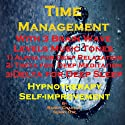 Time Management with Three Brainwave Music Recordings: Alpha, Theta, Delta for Three Different Sessions Speech by Randy Charach, Sunny Oye Narrated by Randy Charach