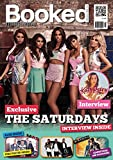 Mike Morris Booked magazine #12 The Saturdays, Katy Perry, Rough Copy, M.A.D, Nicholas McDonald, Amazing Spider-Man 2 game and more!