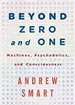 Beyond Zero and One: Machines, Psyche...