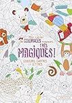 Mon cahier de coloriages tr�s magique...