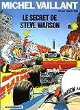 echange, troc Jean Graton - Michel Vaillant, tome 28 : Le secret de Steve Warson