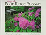 img - for Along the Blue Ridge Parkway book / textbook / text book