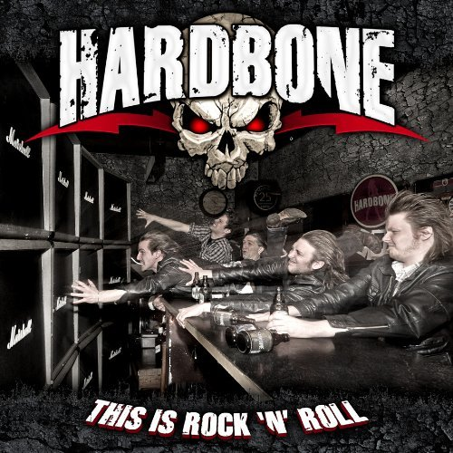 This Is Rock N Roll by Hardbone (2012-05-15)