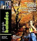 echange, troc Guide Pélican - Balades en Creuse