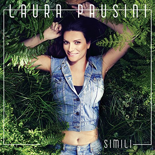 Laura Pausini - Simili - Zortam Music