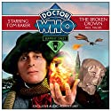 Doctor Who: Serpent Crest Part 2 - The Broken Crown (       UNABRIDGED) by Paul Magrs Narrated by Tom Baker, Susan Jameson,  Cast