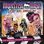 Licht aus, Grusel an! (Monster High): Das Original-Hörspiel zum Film | Susanne Sternberg