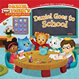 img - for Daniel Goes to School (Daniel Tiger's Neighborhood) book / textbook / text book