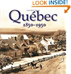 Quebec 1850-1950