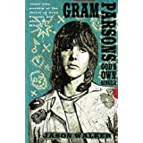 Gram Parsons: God's Own Singerby Jason Walker