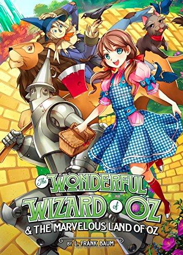 The Wonderful Wizard of Oz & the Marvelous Land of Oz (Manga Illustrated Classics)