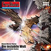 Die instabile Welt (Perry Rhodan 2603)   Michael Marcus Thurner