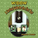 Widow: A Survival Guide for the First Year Audiobook by Joanna Romer Narrated by Kay Nazarchyk