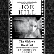 The Widow's Breakfast: A Short Story from '20th Century Ghosts' | [Joe Hill]