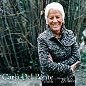 Carla Del Ponte erzählt (erlebt & erinnert) | Carla Del Ponte