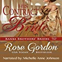 His Contract Bride Hörbuch von Rose Gordon Gesprochen von: Michelle Anne Johnson