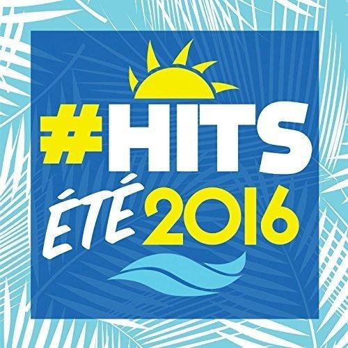#hits Été 2016
