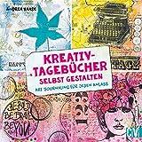 Image de Kreativ-Tagebücher selbst gestalten: Art Journaling für jeden Anlass