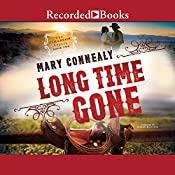 Long Time Gone: The Cimarron Legacy, Book 2 | Mary Connealy