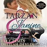 Tarzan & Janine: Texas Billionaires Club | Myla Jackon,Elle James,Delilah Devlin