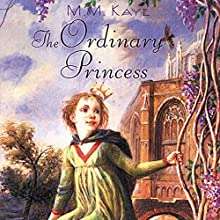 The Ordinary Princess (       UNABRIDGED) by M. M. Kaye Narrated by Simone Tetrault