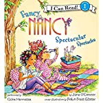 Fancy Nancy: Spectacular Spectacles | Jane O'Connor,Robin Preiss Glasser