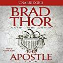 The Apostle Audiobook by Brad Thor Narrated by Armand Schultz