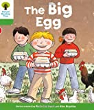 The Big Egg. Roderick Hunt, Thelma Page (Ort First Sentences)