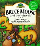 Bruce Moose and the What-Ifs (The Wonder Woods Series)