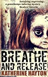 Breathe and Release by Katherine Hayton