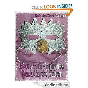 Exotic Bird Mardi Gras or Halloween Costume Mask Crochet Pattern