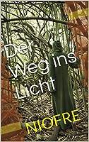 Der Weg ins Licht © Amazon