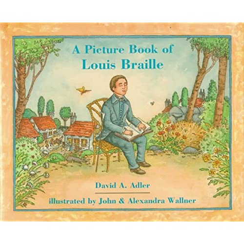 A Picture Book of Louis Braille, Adler, David A.; Wallner, John and Alexandra (illustrators)