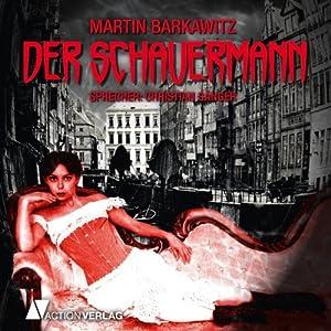 Der Schauermann | [Martin Barkawitz]