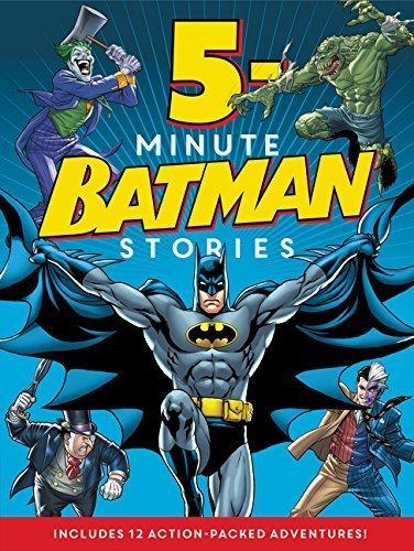 Batman Classic: 5-Minute Batman Stories by Donald B. Lemke (2015-06-30)