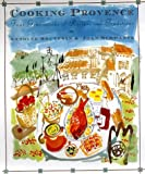 Cooking Provence : Four Generations of Recipes and Traditions