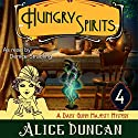Hungry Spirits: Five Star Expressions Audiobook by Alice Duncan Narrated by Denice Stradling