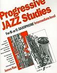 Progressive Jazz Studies 2: (Saxophon...