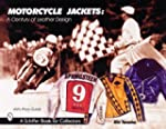 Motorcycle Jackets: a Century of Leat...